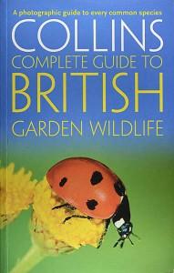 Collins Complete Guide to British Garden Wildlife